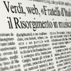 """Verdi, web,""""Fratelli d'Italia"""": il Risorgimento in musica"""