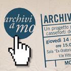 Il progetto Archivi-a-Mo: gli archivi modenesi  raccontano